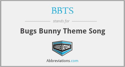 BBTS - Bugs Bunny Theme Song