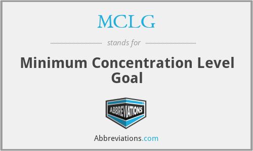 MCLG - Minimum Concentration Level Goal