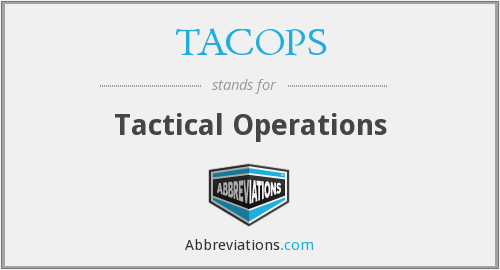 TACOPS - Tactical Operations