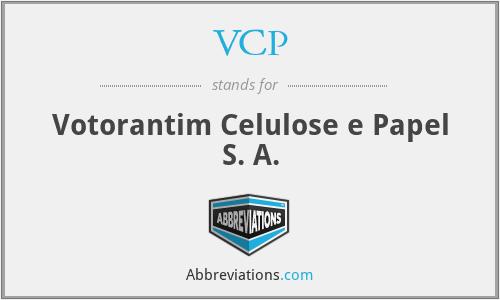 VCP - Votorantim Celulose e Papel S. A.