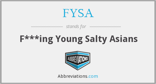 FYSA - F***ing Young Salty Asians