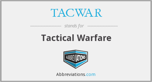 What does TACWAR stand for?