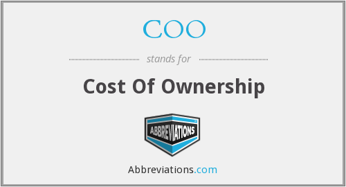 COO - Cost Of Ownership