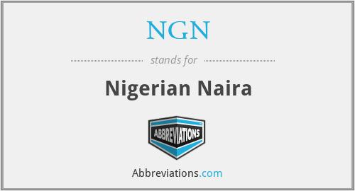 NGN - Nigerian Naira