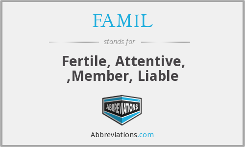 What does FAMIL stand for?