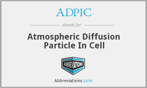 ADPIC - Atmospheric Diffusion Particle In Cell