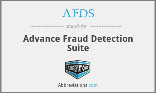 AFDS - Advance Fraud Detection Suite