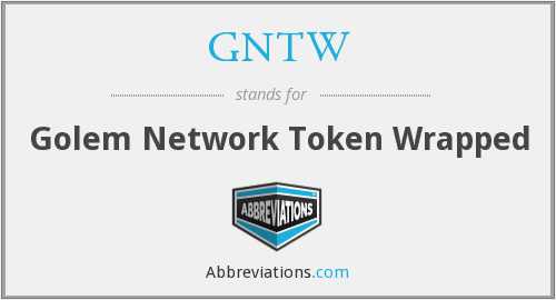 What does GNTW stand for?