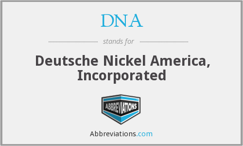DNA - Deutsche Nickel America, Inc.