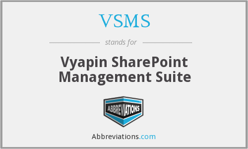 VSMS - Vyapin SharePoint Management Suite