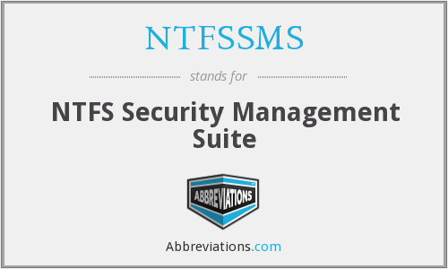What does NTFSSMS stand for?