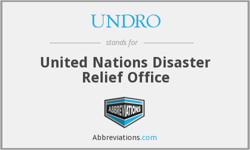 UNDRO - United Nations Disaster Relief Office