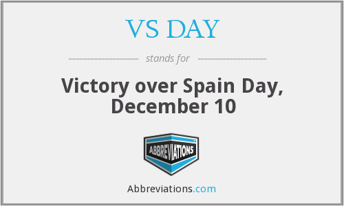 VS DAY - Victory over Spain Day, December 10