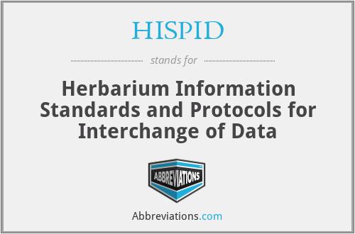 HISPID - Herbarium Information Standards and Protocols for Interchange of Data