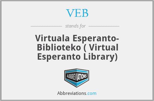 VEB - Virtuala Esperanto- Biblioteko ( Virtual Esperanto Library)