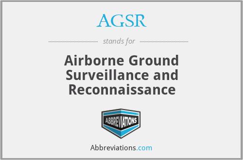 AGSR - Airborne Ground Surveillance and Reconnaissance