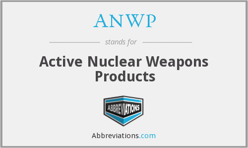 ANWP - Active Nuclear Weapons Products