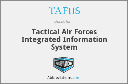 What does TAFIIS stand for?