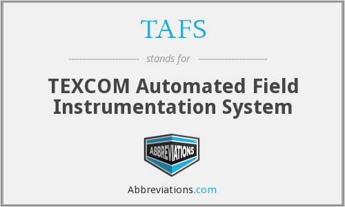 TAFS - TEXCOM Automated Field Instrumentation System
