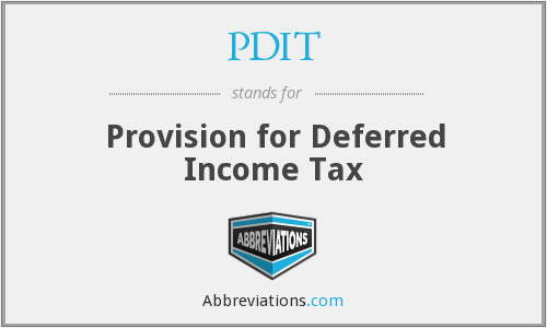 PDIT - Provision for Deferred Income Tax