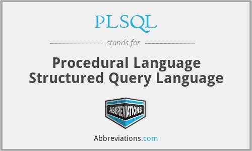 PLSQL - Procedural Language Structured Query Language
