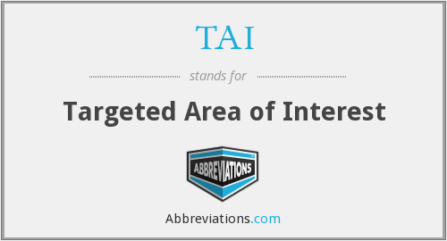 TAI - Targeted Area of Interest