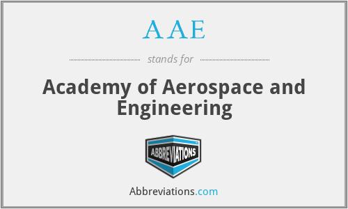 AAE - Academy of Aerospace and Engineering