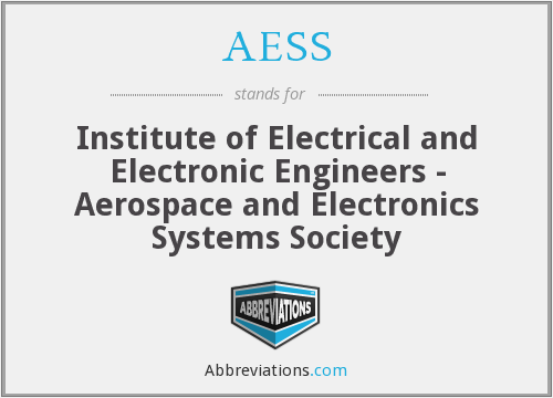 AESS - Institute of Electrical and Electronic Engineers - Aerospace and Electronics Systems Society