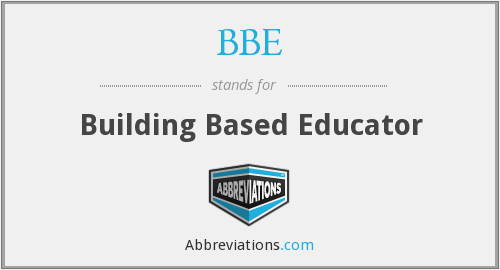 BBE - Building Based Educator