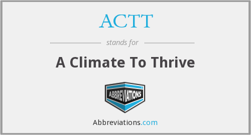 ACTT - A Climate To Thrive