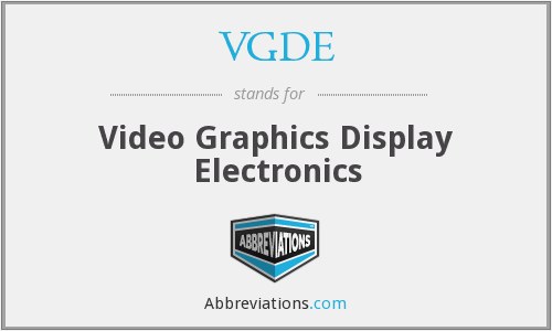What does VGDE stand for?
