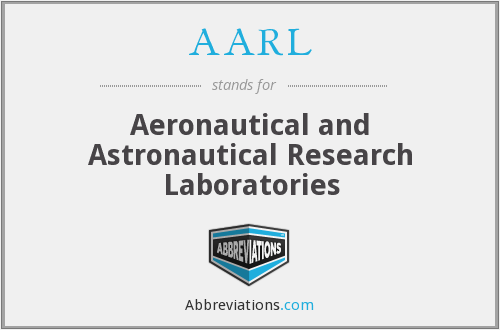 AARL - Aeronautical and Astronautical Research Laboratories