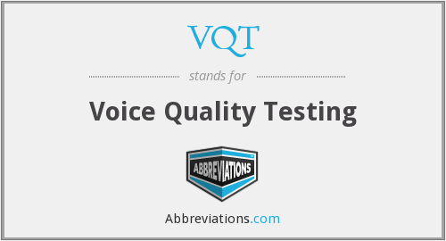 What does VQT stand for?