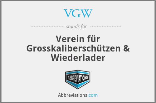 VGW - Verein für Grosskaliberschützen & Wiederlader