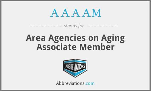 AAAAM - Area Agencies on Aging Associate Member