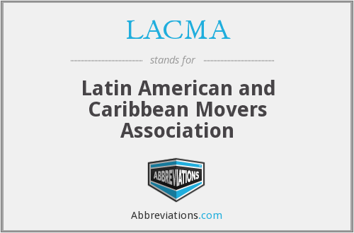 LACMA - Latin American and Caribbean Movers Association