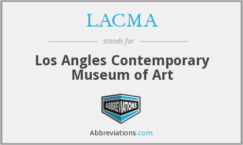 LACMA - Los Angles Contemporary Museum of Art