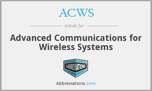 ACWS - Advanced Communications for Wireless Systems