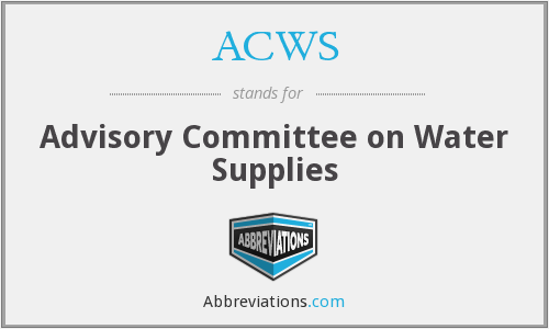 ACWS - Advisory Committee on Water Supplies