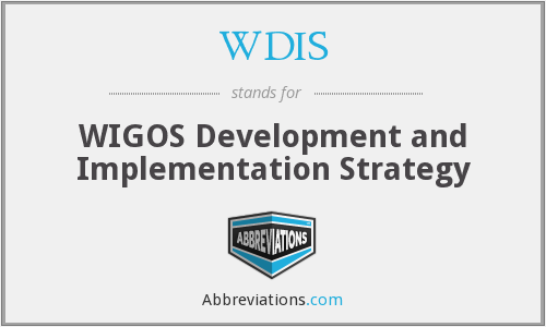 WDIS - WIGOS Development and Implementation Strategy
