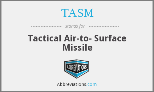 TASM - Tactical Air-to- Surface Missile