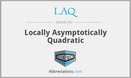 LAQ - Locally Asymptotically Quadratic
