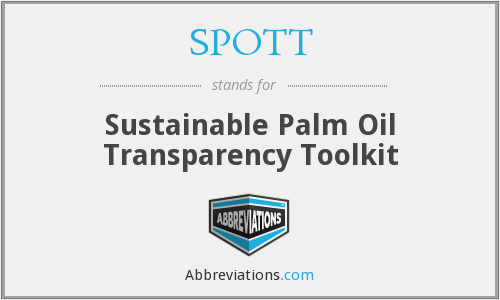 SPOTT - Sustainable Palm Oil Transparency Toolkit