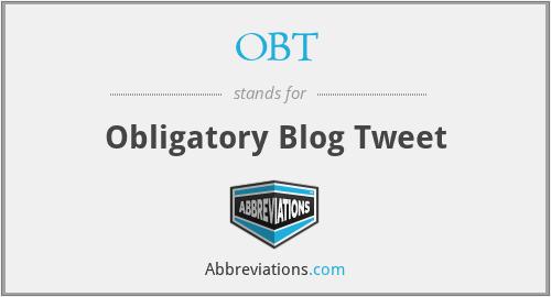 OBT - Obligatory Blog Tweet