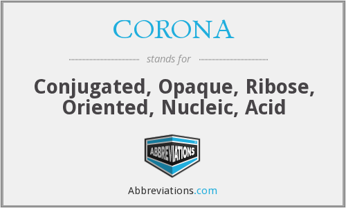 CORONA - Conjugated, Opaque, Ribose, Oriented, Nucleic, Acid