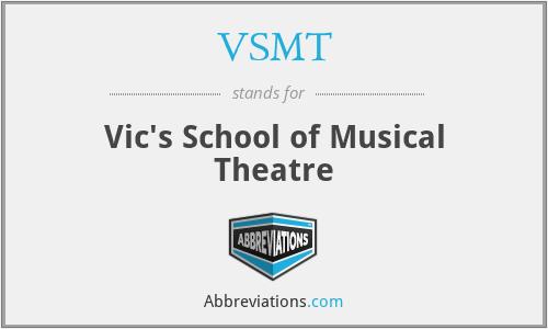 VSMT - Vic's School of Musical Theatre