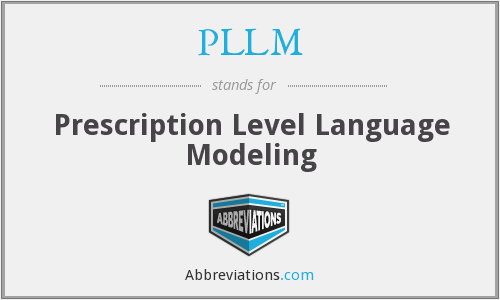 PLLM - Prescription Level Language Modeling