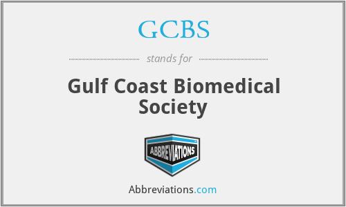 GCBS - Gulf Coast Biomedical Society