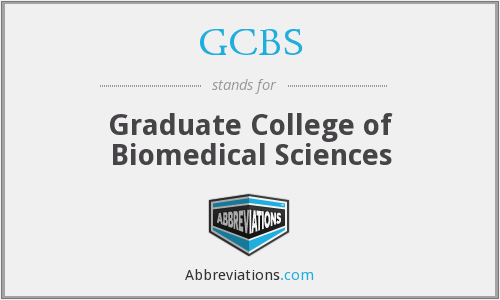 GCBS - Graduate College of Biomedical Sciences