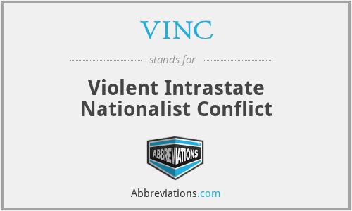 VINC - Violent Intrastate Nationalist Conflict